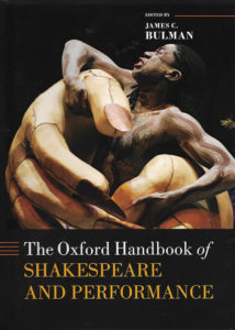 The Oxford Handbook of Shakespeare and Performance